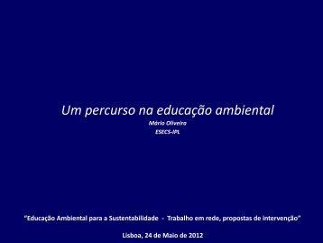 """Conferência """"Um Percurso na Educação Ambiental"""" - Mário Oliveira"""