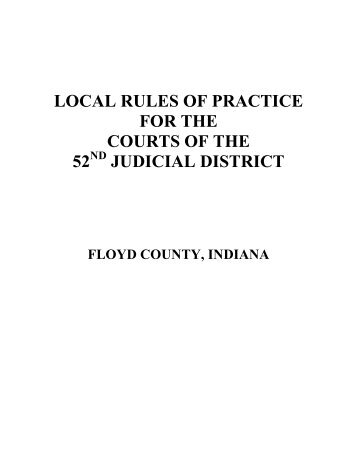 Floyd County Local Rules - Floyd County Indiana - State of Indiana