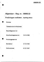 Afgørelser - Reg. nr.: 00000.02 Fredningen vedrører ... - Naturstyrelsen