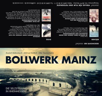 Bollwerk Mainz - Die Selzstellung in Rheinhessen
