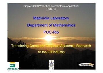 Matmídia Laboratory Department of Mathematics PUC-Rio