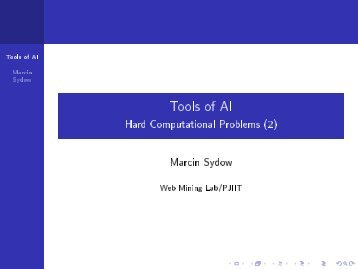 Tools of AI - Hard Computational Problems (2) - pjwstk