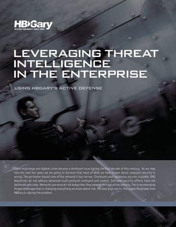 Leveraging Threat Intelligence with Active Defense White ... - HBGary