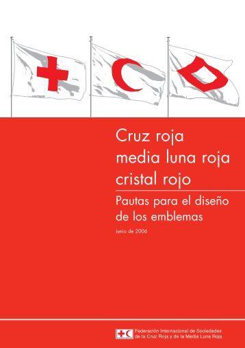 Cruz roja, media luna roja, cristal rojo – Pautas para el diseño