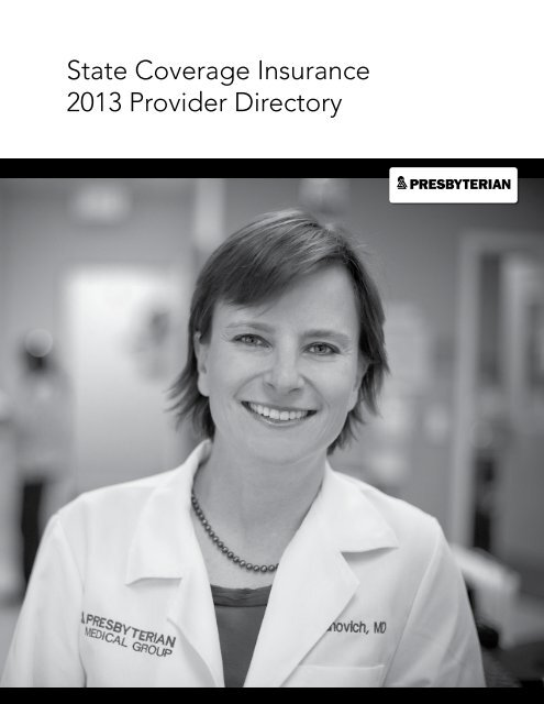 State Coverage Insurance 2013 Provider Directory - Presbyterian