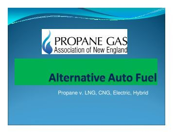 Propane v. LNG, CNG, Electric, Hybrid - Granite State Clean Cities ...