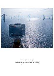 """Arbeitskreis """"Zukunft der Energie"""" Windenergie und ihre Nutzung"""