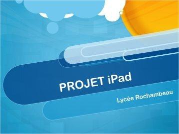 PROJET iPad - Lycée Rochambeau