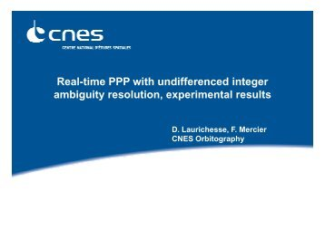 Real-time PPP with undifferenced integer ambiguity resolution ...