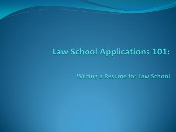 Law School Applications 101: Writing a Resume for ... - Career Center