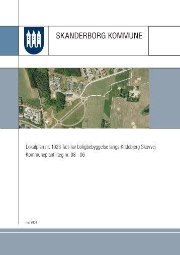 Lokalplan nr. 1023 - Kildebjerg Ry A/S