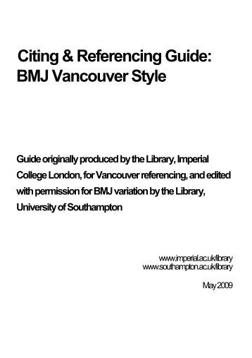 vancouver referencing guide This guide provides examples of different types of reference (journal articles, books, web sites), showing features of the vancouver style such as layout and punctuation.