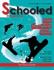 The Issue Extreme - Schooled Magazine