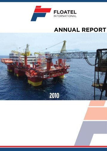 Annual Report 2010 - Floatel International