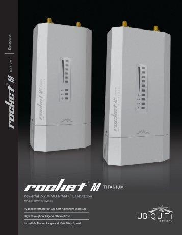 Rocket™M Titanium   Datasheet - Ubiquiti Networks