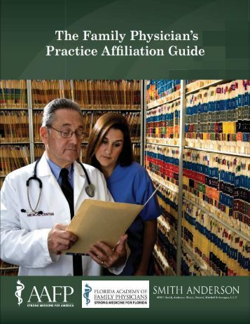 Practice Affiliation Guide - Florida Academy of Family Physicians