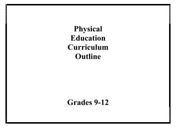Physical Education Curriculum Outline Grades 9-12