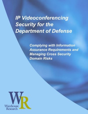 IP Videoconferencing Security for the Department of Defense - IVCi