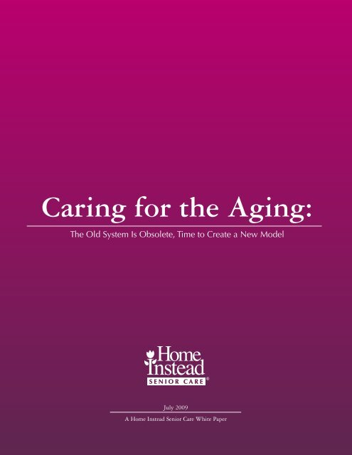 Caring for the Aging: - Home Instead Senior Care