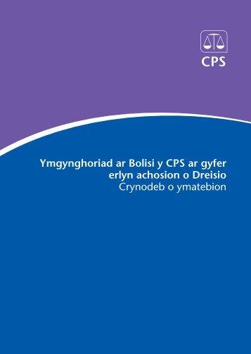 Ymgynghoriad ar Bolisi y CPS ar gyfer erlyn achosion o Dreisio