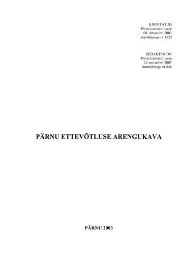 PÄRNU ETTEVÕTLUSE ARENGUKAVA