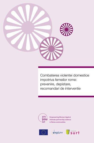 Combaterea violentei domestice impotriva femeilor rome ... - Surt