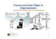 TRAUMA und seine Folgen in Organisationen