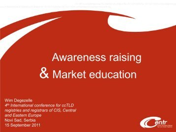 Awareness raising & Market education