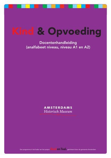 Docentenhandleiding Kind en Opvoeding - Amsterdam Museum