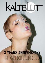 3 Years Anniversary – Rebellious Issue