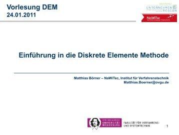 Einführung Was ist DEM Diskrete Elemente Methode