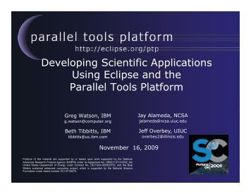 Developing Scientific Applications Using Eclipse and the Parallel ...