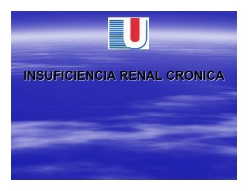 INSUFICIENCIA RENAL CRONICA - Reeme.arizona.edu