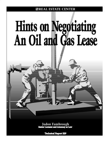 Hints on Negotiating An Oil and Gas Lease - Real Estate Center