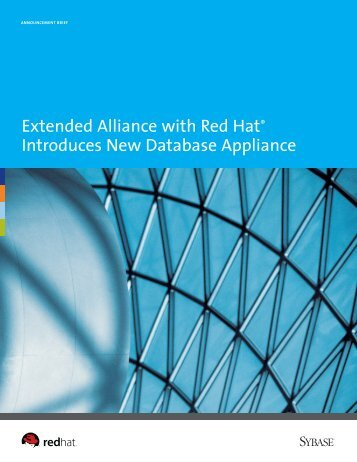 Extended Alliance with Red Hat Introduces New Database ... - Sybase