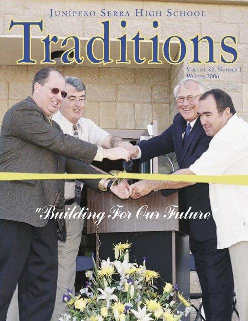 Traditions Winter 2006.indd - Junipero Serra High School