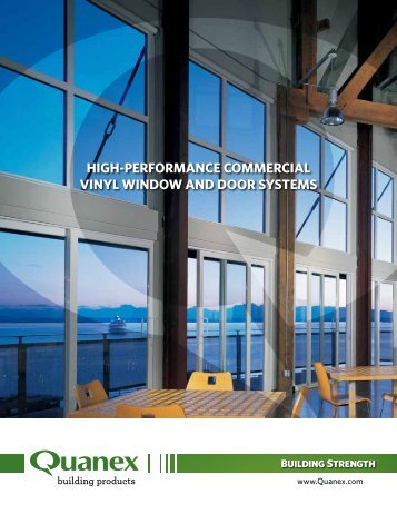 HigH-Performance commercial Vinyl WindoW and door SyStemS