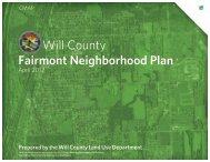 Will County Fairmont Neighborhood Plan - Will County Board