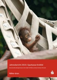 Jahresbericht 2010 | Sparkasse Krefeld Näher dran.