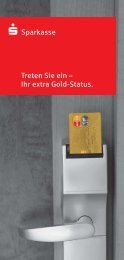 s-Sparkasse Treten Sie ein – Ihr extra Gold-Status.