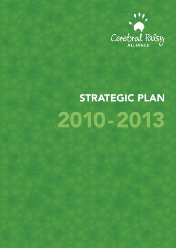 Strategic Plan 2010-2013 - Cerebral Palsy Alliance