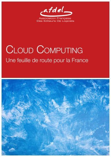 Cloud Computing: une feuille de route pour la France - EklaBlog