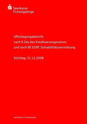 Offenlegungsbericht Sparkasse Fichtelgebirge Geschäftsjahr 2008