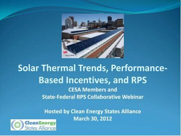 Solar Thermal Trends, PBIs, and RPS - Clean Energy States Alliance