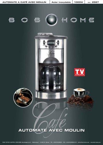 AUTOMATE A CAFÉ AVEC MOULIN Acier inoxydable ... - BOB HOME