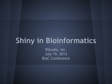 Shiny in Bioinformatics - Bioconductor