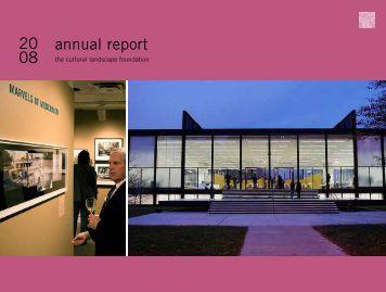 Annual Report, 2008 - The Cultural Landscape Foundation