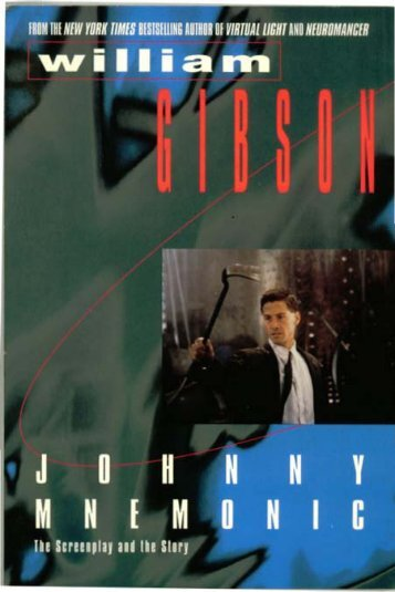 Johnny Mnemonic original screenplay - Whoa is (Not)