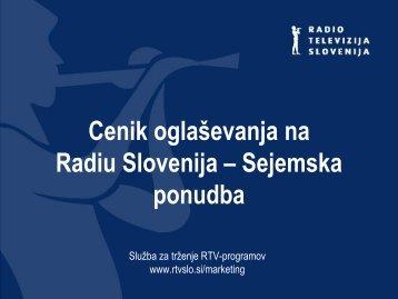 Cenik oglaševanja na Radiu Slovenija – Sejemska ... - RTV Slovenija
