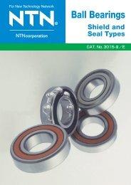 Ball Bearings Shield and Seal Types - NTN